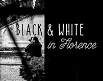 Black & White in Florence