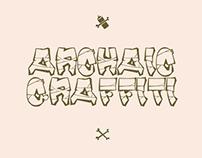 "Font ""Archaic Graffiti"""