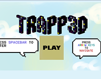TRAPP3D (Entry for Global Game Jam 2015)