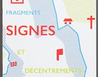 Fragments, signes, et décentrements