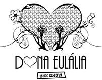Dona Eulália Sex Show