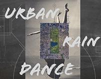URBAN RAIN DANCE
