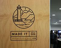 'Made It' 2014 Graduate Exhibition
