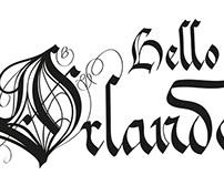 """hello Orlando"" - Digital Calligraphy, Lettering"