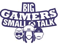 Big Gamers Small Talk