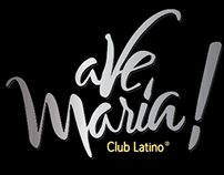 Ave Maria Club. Brand + Campaign.