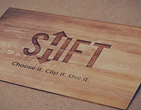 SHIFT - Choose it. Clip it. Use it.
