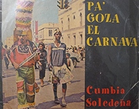 PA GOZA EL CARNAVAL, CUMBIA SOLEDEÑA