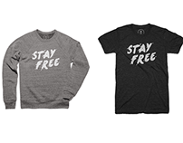 Stay Free shirt design
