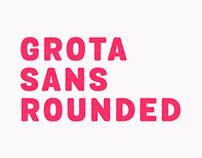 Grota Sans Rounded
