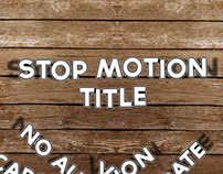 Stop Motion Title