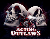 ACTING OUTLAWS : COMEDY / TRAGEDY