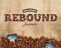 Rebound | Ben & Jerry's x Jacqmotte