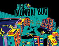 The Mumbai Bug