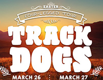Track Dogs Four-Legged Tour Poster