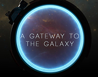 A Gateway to the Galaxy
