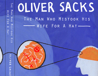 Oliver Sacks, The Man Who Mistook His Wife For A Hat
