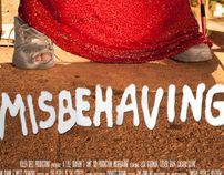 Misbehaving: short movie