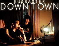 Que está pasando - Eu&Baster [Downtown]