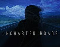 Uncharted Roads