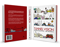 TUNNEL VISION- Book Jacket Design