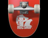 Rec Shop Skateboard
