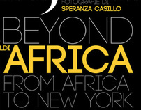 BEYOND AFRICA: FROM AFRICA TO NEW YORK