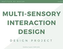 Interaction Design - Multi - Sensory Design