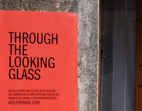 Through the Looking Glass - Atelier FraSe