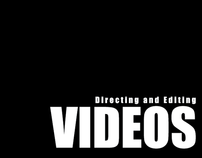 VIDEOS ( Directing and Editing )