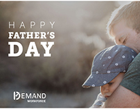 Demand Workforce Father's Day social media graphic.