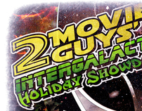 2 Movie guys' Intergalactic Holiday Showdown