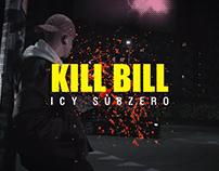 VFX // Icy Subzero - Kill Bill (prod. Baudelaire)