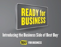 Best Buy For Business - Ready For Business Campaign