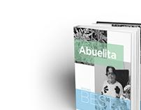 Abuelita Knows Best - A Remedy Book