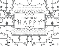 How to be Happy?