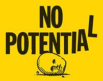 NO POTENTIAL