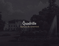 Quadrille: experience the wonderland