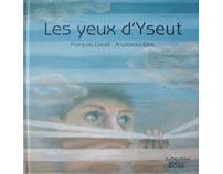 """""""Les yeux d'Yseut"""""""