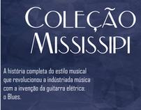 Coleção Mississipi