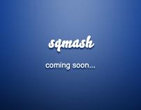 sqmash - Coming soon page