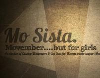 Mo Sista // Desktop Wallpaper // Support Movember
