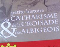 Petite Histoire du Catharisme