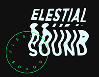 Elestial Sound Record Label and Art Collective