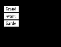 Grand Avant Garde