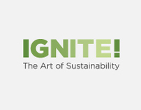 IGNITE! The Art of Sustainability (still in progress)