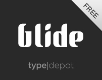 Glide® Font