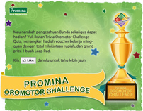 Promina : Oromotor Challenge