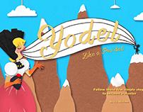 Yodel Like a Pro(del) Magazine Spread