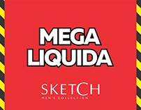 Campanha Mega Liquida - Sketch Men's Collection
